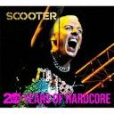 【送料無料】 Scooter スクーター / 20 Years Of Hardcore 輸入盤 【CD】