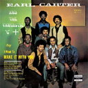 Artist Name: E - Earl Carter And The Fantastic 6 / Make It With You 【CD】