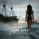 藝人名: J - Jhene Aiko / Sail Out 輸入盤 【CD】