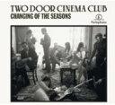 艺人名: T - Two トゥードアシネマクラブ / Changing Of The Seasons (4tracks) 輸入盤 【CDS】