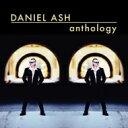 艺人名: D - 【送料無料】 Daniel Ash / Anthology 輸入盤 【CD】