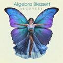 艺人名: A - Algebra Blessett / Recovery 輸入盤 【CD】