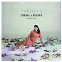 Artist Name: A - Aaradhna / Treble & Reverb 輸入盤 【CD】