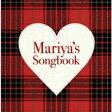 【送料無料】 Mariya's Songbook 【初回限定盤】 【CD】