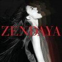 Zendaya / Zendaya 輸入盤 【CD】