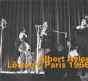 【送料無料】 Albert Ayler アルバートアイラー / Lorrach, Paris 1966 輸入盤 【CD】