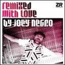 【送料無料】 Joey Negro ジョーイネグロ / Remixed With Love Part 2 【LP】