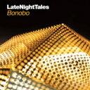 Artist Name: B - Bonobo / Late Night Tales 輸入盤 【CD】