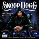 藝人名: S - Snoop Dogg スヌープドッグ / That`s My Work Vol.2 【CD】