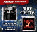 Artist Name: A - Alice Cooper アリスクーパー / Eyes Of Alice Cooper / Dirty Diamonds 輸入盤 【CD】
