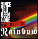 艺人名: R - Rainbow レインボー / Since You've Been Gone: The Collection 輸入盤 【CD】