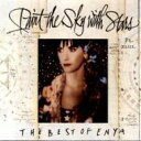 Enya エンヤ / Paint The Sky With Stars - Best Of 【CD】