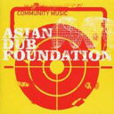 Artist Name: A - Asian Dub Foundation エイジアンダブファウンデイション / Community Music 輸入盤 【CD】