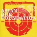 艺人名: A - Asian Dub Foundation エイジアンダブファウンデイション / Community Music 輸入盤 【CD】
