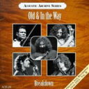 藝人名: O - Old & In The Way / Breakdown 輸入盤 【CD】