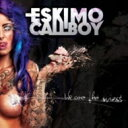艺人名: E - 【送料無料】 Eskimo Callboy / We Are The Mess 輸入盤 【CD】