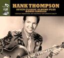 Hank Thompson / 7 Classic Albums Plus 輸入盤 【CD】