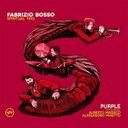 【送料無料】 Fabrizio Bosso ファブリツィオボッソ / Purple 輸入盤 【CD】