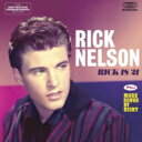 Ricky Nelson / Rick Is 21 / More Songs By Ricky 輸入盤 【CD】