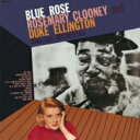藝人名: R - Rosemary Clooney / Duke Ellington / Blue Rose + 2 【CD】