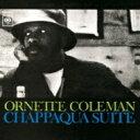 艺人名: O - Ornette Coleman オーネットコールマン / Chappaqua Suite: チャパカ組曲 【CD】
