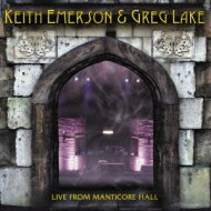 【送料無料】 Keith Emerson & Greg Lake / Live From Manticore Hall 【SHM-CD】