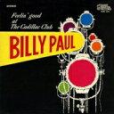 Artist Name: B - Billy Paul ポールビリー / Feelin' Good At The Cadillac Club 輸入盤 【CD】