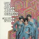 Three Degrees スリーディグリーズ / Maybe 【CD】