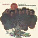 Artist Name: C - Charles Wright & Watts 103rd Street Rhythm Band / Express Yourself 【CD】