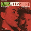 Artist Name: M - Mavis Rivers / Mavis Rivers Meets Shorty Rogers 【CD】