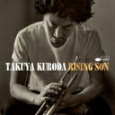 藝人名: T - 黒田卓也 / Rising Son 【CD】