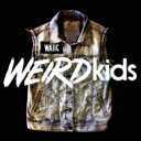 Artist Name: W - We Are The In Crowd / Weird Kids 【CD】
