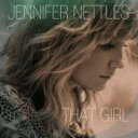 艺人名: J - Jennifer Nettles / That Girl 輸入盤 【CD】