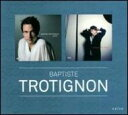 Artist Name: B - Baptiste Trotignon バティストトロティニョン / Suite / For A While 輸入盤 【CD】