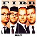 Artist Name: B - Bruut! / Fire 【CD】