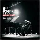 Artist Name: B - Bill Evans (Piano) ビルエバンス / Autumn Leaves 輸入盤 【CD】