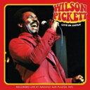 Wilson Pickett ウィルソンピケット / Live In Japan 輸入盤 【CD】