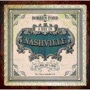 藝人名: R - Robben Ford ロベンフォード / Day In Nashville 輸入盤 【CD】