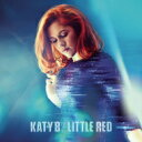 Artist Name: K - Katy B / Little Red 輸入盤 【CD】