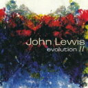 John Lewis ジョンルイス / Evolution 2 【CD】
