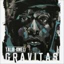 艺人名: T - Talib Kweli タリブクウェリ / Gravitas 輸入盤 【CD】