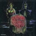 バタリアン / Return Of The Living Dead 輸入盤 【CD】