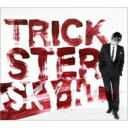 【送料無料】 SKY-HI / TRICKSTER 【CD】