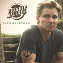 Artist Name: F - Frankie Ballard / Sunshine & Whiskey 輸入盤 【CD】