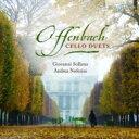Composer: A Line - Offenbach オッフェンバック / チェロ二重奏曲集 ノフェリーニ、ソッリマ(2CD) 輸入盤 【CD】
