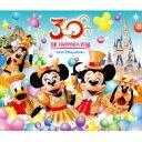 """【送料無料】 Disney / 東京ディズニーリゾート 30thアニバーサリー・ミュージック・アルバム """"ザ・ハピネス・イヤー"""" 【CD】"""