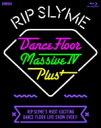 【送料無料】 RIP SLYME リップスライム / DANCE FLOOR MASSIVE ? PLUS (Blu-ray) 【BLU-RAY DISC】
