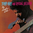 Artist Name: T - Terry Huff&Special Delivery テリーハフ&スペシャルデリバリー / Lonely One 【CD】