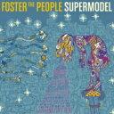 艺人名: F - Foster The People フォスターザピープル / Supermodel 【CD】