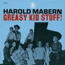 Artist Name: H - Harold Mabern ハロルドメイバーン / Greasy Kid Stuff! 【CD】